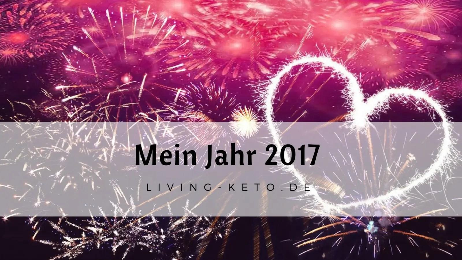 Read more about the article Mein Jahr 2017 – Neues Jahr, neues ICH (1)