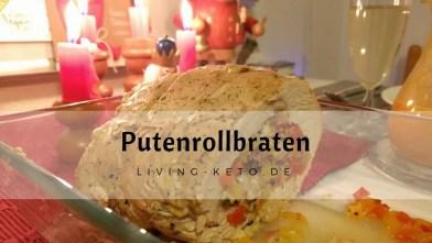 Read more about the article Putenrollbraten – Unser Keto-Festtagsbraten