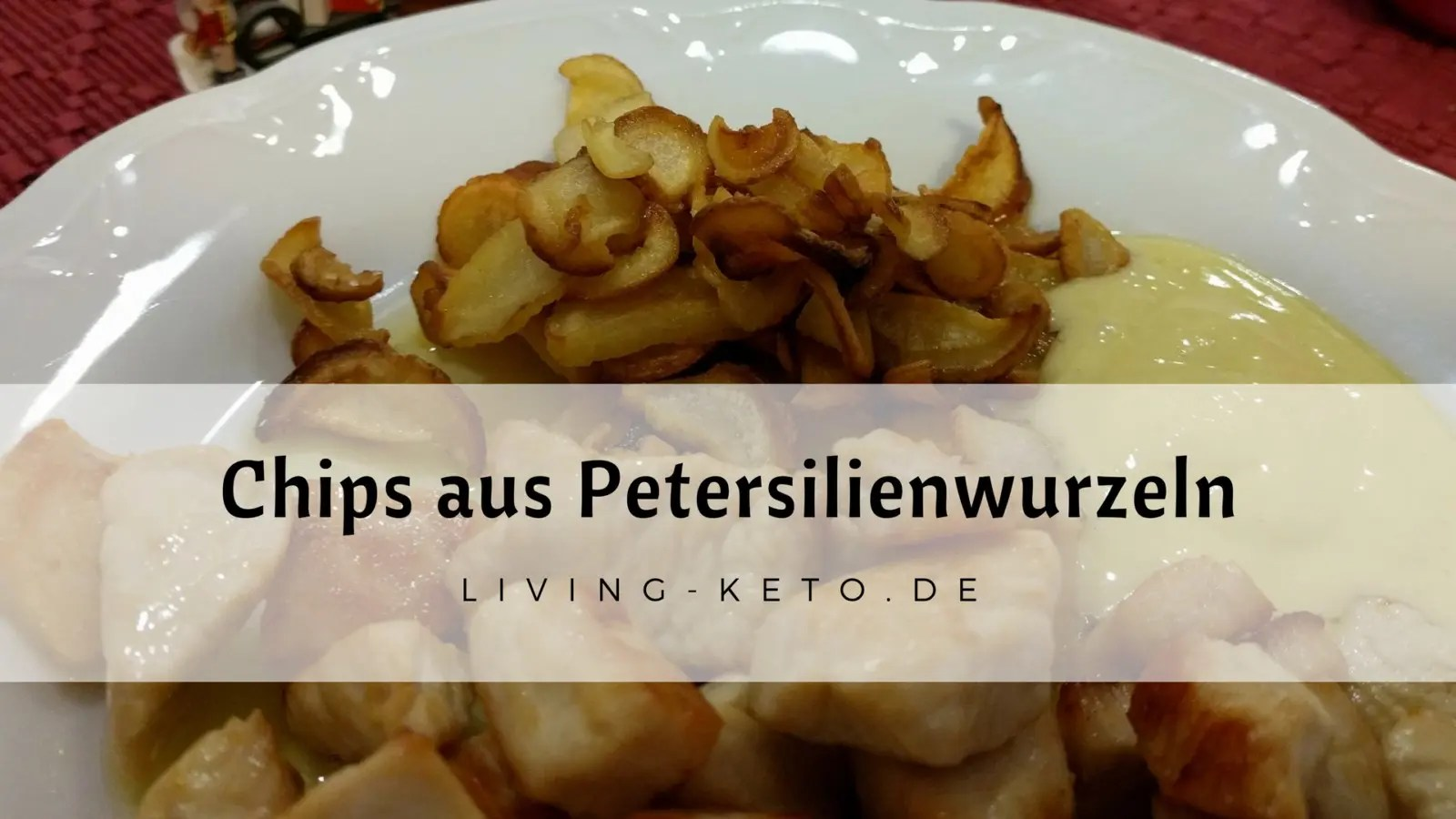 Read more about the article Chips aus Petersilienwurzeln