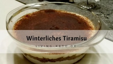 Read more about the article Tiramisu – italienisches Keto-Dessert