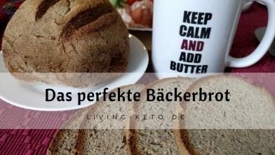 Das perfekte Bäckerbrot – ketogen natürlich