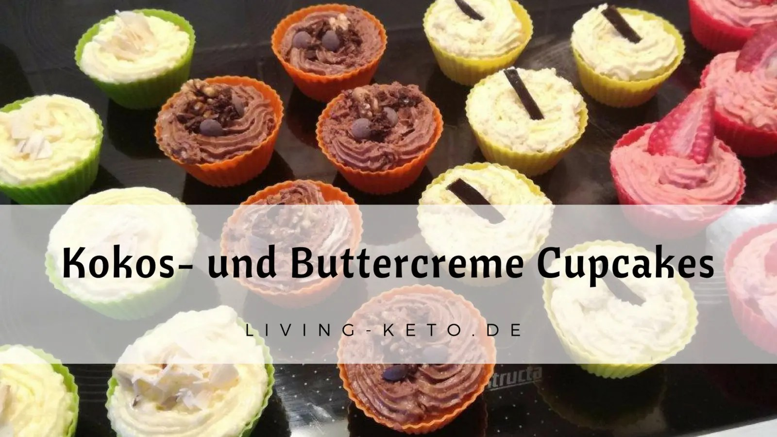 Ketogene Kokos- und Buttercreme Cupcakes