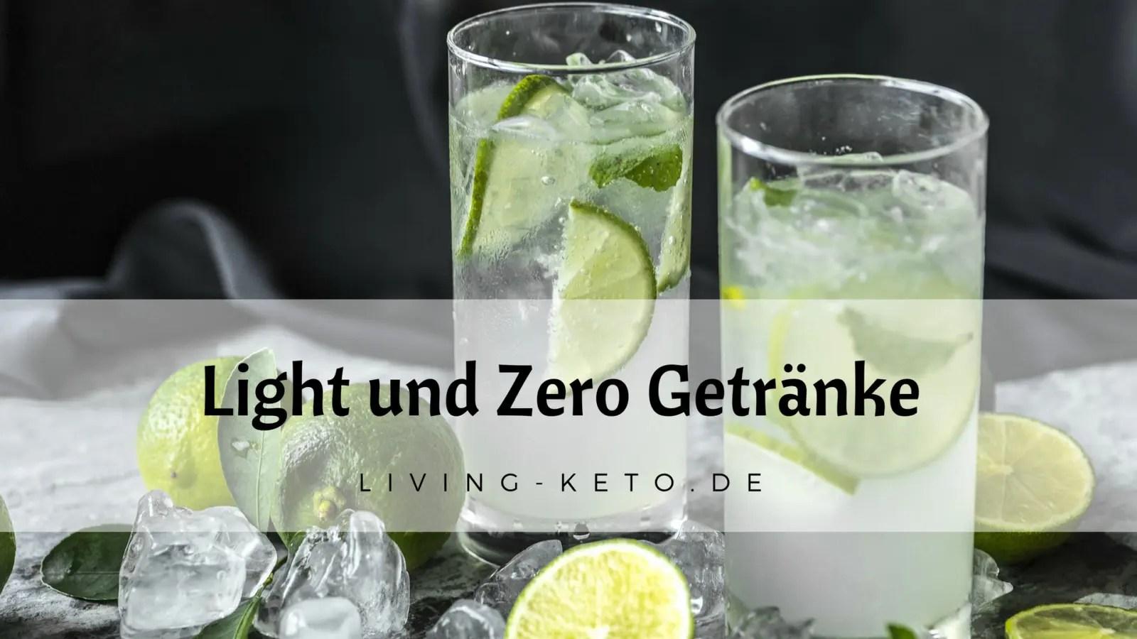 Light und Zero Getränke in der ketogenen Ernährung