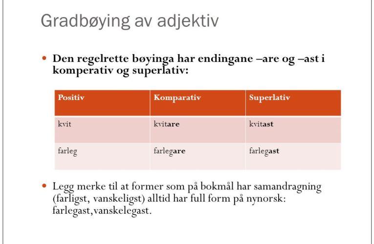Gradbøying av adjektiv(😃)التفضيل من الصفة