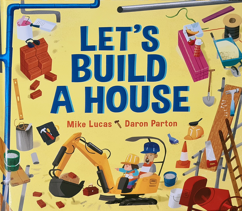 Mike Lucas and Daron Parton – Let's Build a House