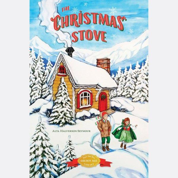 The Christmas Stove – Alta Halverson Seymour