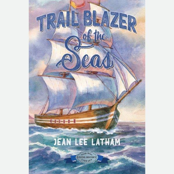 Trail Blazer of the Seas – Jean Lee Latham