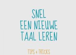Tips & tricks om snel een nieuwe taal te leren