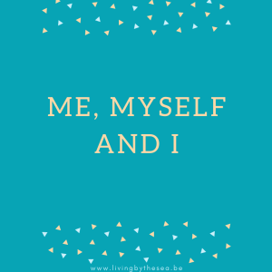 Me myself and I - tips voor meer me-time