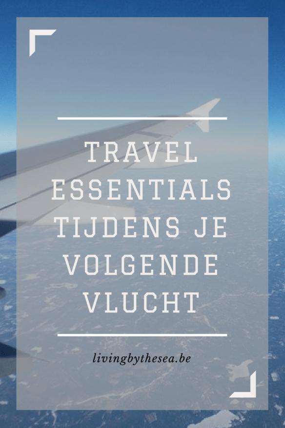 travel essentials voor je volgende vlucht