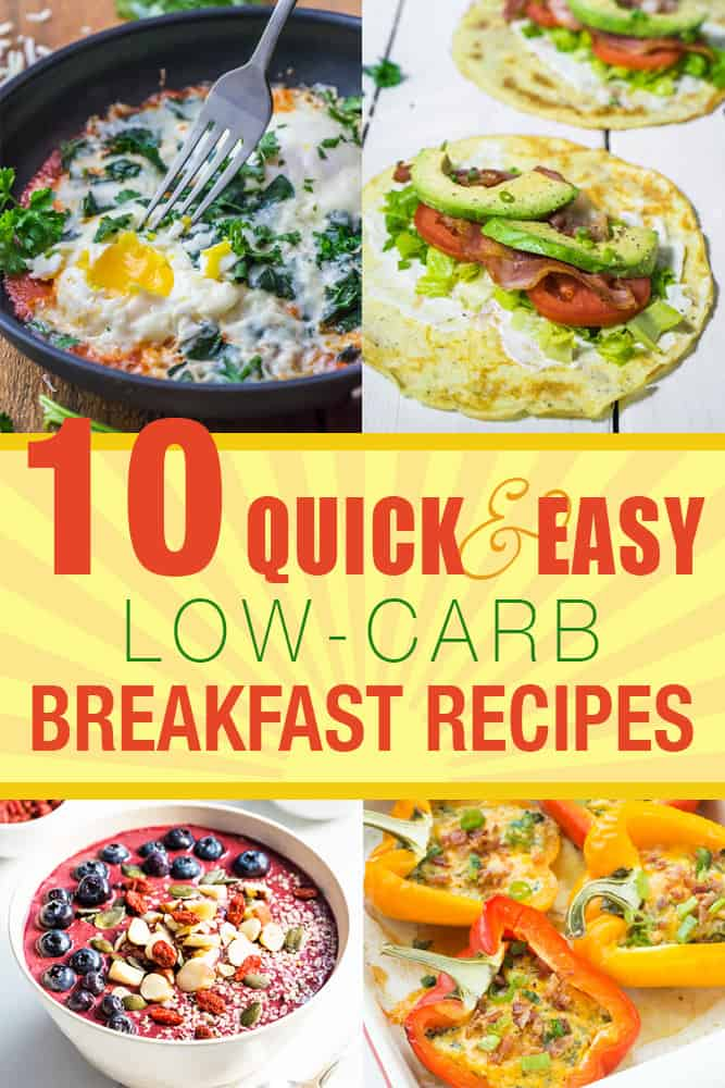 10 Quick and Easy Low Carb Breakfast Recipes