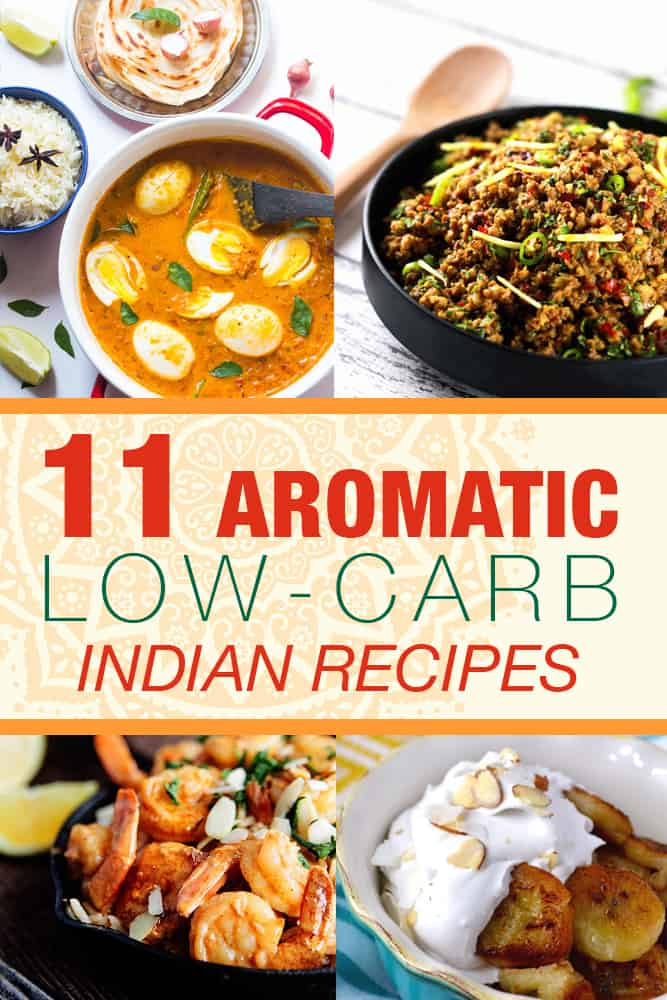 11 Aromatic Low Carb Indian Recipes