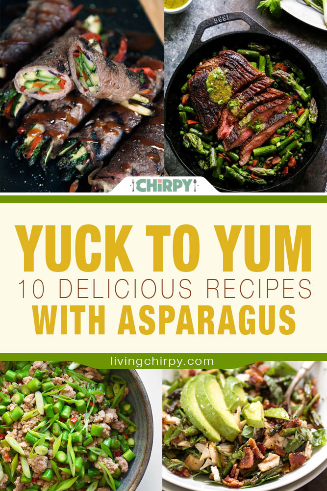 Yuck To Yum - 10 Delicious Recipes with Asparagus