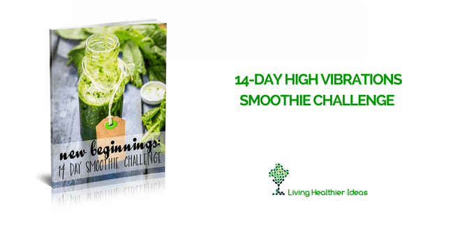 14-Day High Vibrations Smoothie Challenge