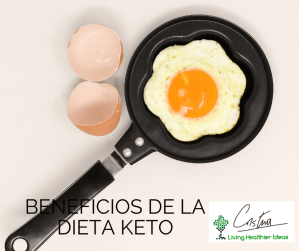 Beneficios de la Dieta Keto
