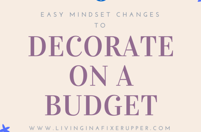 6 Mindset strategies to help you decorate on a budget