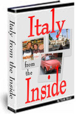 The full eBook contains 350+ tips and 190+ original photos that offer an educational, yet entertaining insight into Italy and its culture. Only $16.99 - Order this eBook now!