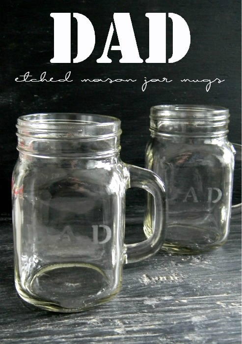 DAD Etched Mason Jar Mugs