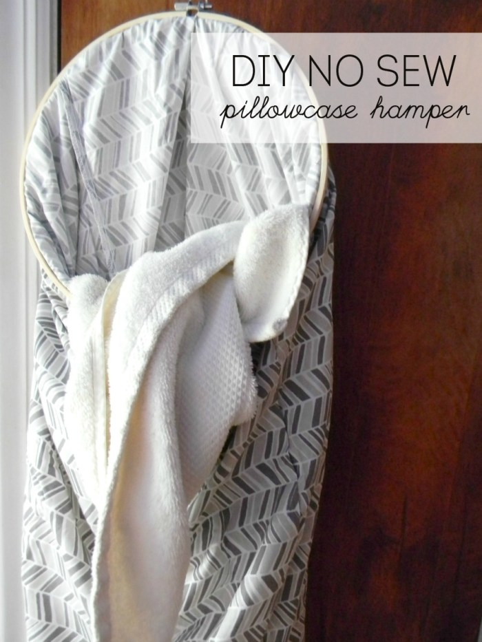 DIY No Sew Pillowcase Hamper