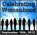 Celebrating Womanhood September 16th Event!