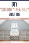 DIY Custom Ikea Billy Built Ins graphic