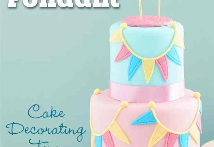 How To Make Fondant Easy Recipe And Cake Decorating Tips
