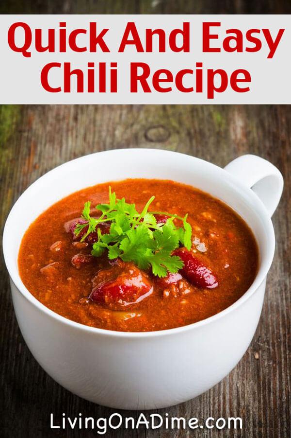 Quick And Easy Homemade Chili Recipe