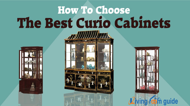 How To Choose The Best Curio Cabinets
