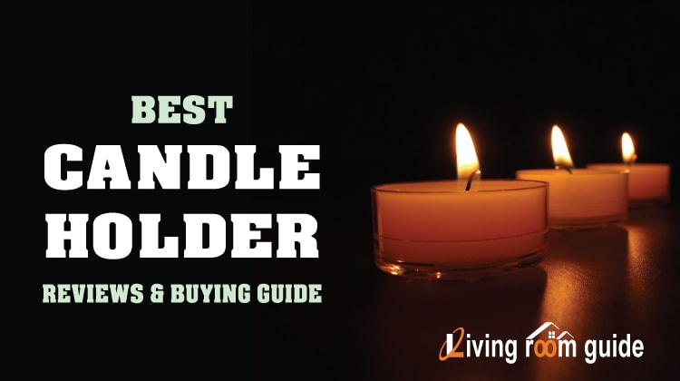 Best Candle Holder 2017 Reviews with Ultimate Buying Guide