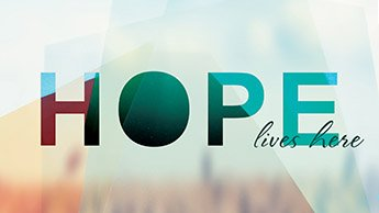 Hope Lives Here