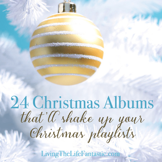 Christmas Music Mixes.24 Christmas Albums That Will Shake Up Your Christmas Playlists