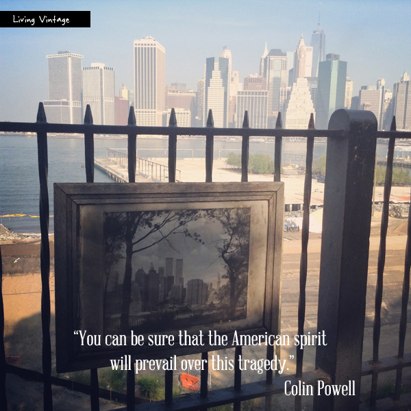 """I remember, when 9/11 went down, my reaction was, """"well, i've had it with humanity."""" A Quote For Today Remembering 9 11 Living Vintage"""