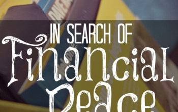 In Search Of Financial Peace 5 Things Ive Learned So Fa