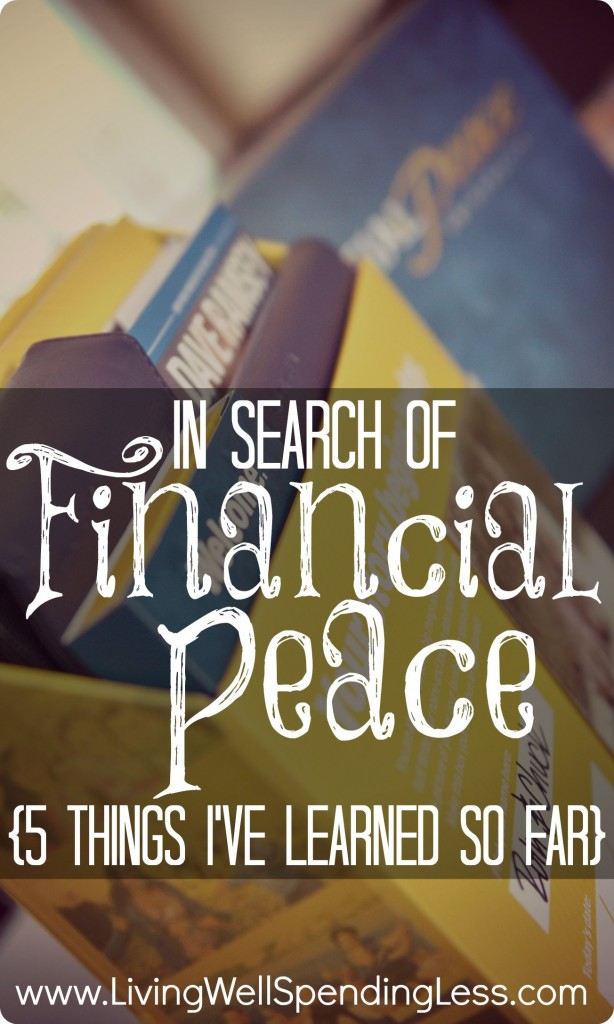 In Search Of Financial Peace 5 Things Ive Learned So Far
