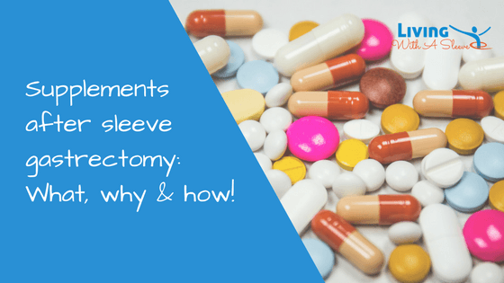 supplements after sleeve gastrectomy