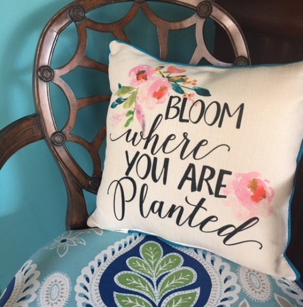 Pillow- Bloom Where you Are Planted at The Color Boutique
