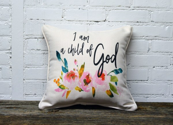 Child of God pillow with florals