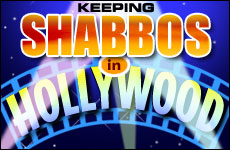Keeping Shabbos In Hollywood