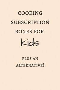 Cooking Subscription for Kids - Living with Yaks