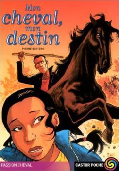 Couverture Mon cheval, mon destin