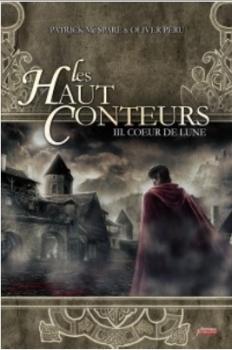 Les Haut Conteurs, tome 3 : Coeur de Lune - Olivier Peru & Patrick McSpare
