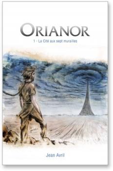 Couverture Orianor, tome 1 : La cité aux sept murailles