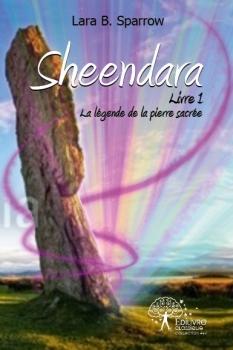 Couverture Sheendara, tome 1 : La légende de la pierre sacrée