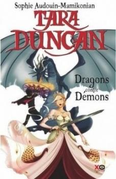 Couverture Tara Duncan, tome 10 : Dragons contre démons