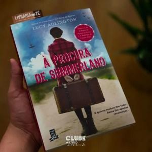 Clube do Livro Livraria Zé – À procura de Summerland