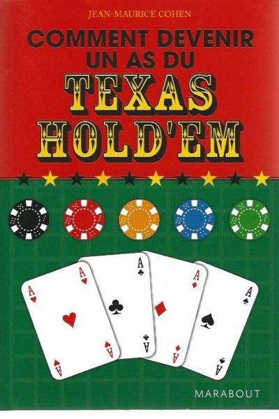 Comment devenir un as du Texas Hold'Em