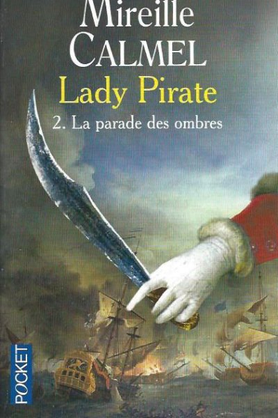 Lady Pirate 2 : La parade des ombres