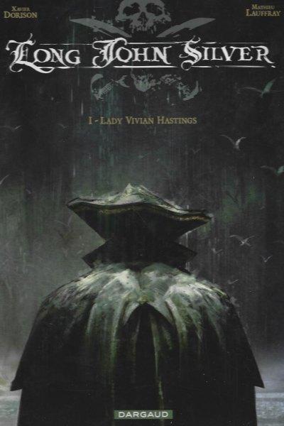 Long John Silver, Tome 1 : Lady Vivian Hastings