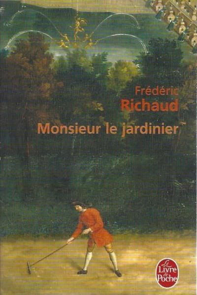 Monsieur le jardinier
