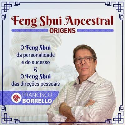 FENG SHUI ANCESTRAL – ORIGENS